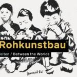 XXII. ROHKUNSTBAU: Interview mit Inka Thunecke